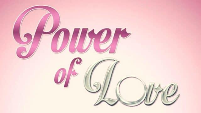 Επιτέλους! Επιστρέφει το Power Of Love τον Σεπτέμβρη! Ποια θα το παρουσιάσει;